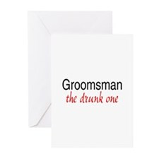 Groomsman (The Drunk One) Greeting Cards (Pk of 10