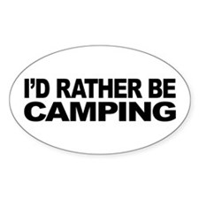 I'd Rather Be Camping Oval Sticker (50 pk)