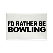 I'd Rather Be Bowling Rectangle Magnet