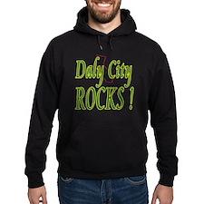 Daly City Rocks ! Hoodie
