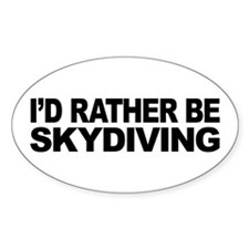 I'd Rather Be Skydiving Oval Sticker (50 pk)