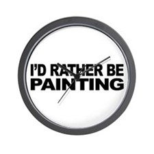 I'd Rather Be Painting Wall Clock