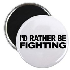I'd Rather Be Fighting 2.25