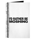 I'd Rather Be Moshing Journal