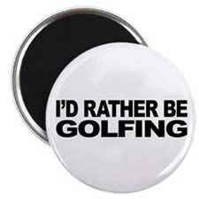I'd Rather Be Golfing 2.25