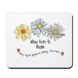 Allow Lives to Bloom Mousepad