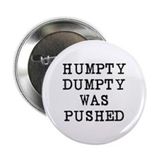 "Humpty Dumpty 2.25"" Button"
