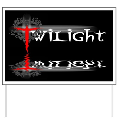 Twilight Movie Yard Sign