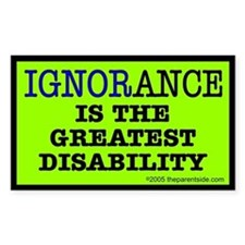 Ignorance is the greatest dis Sticker (Rectangular
