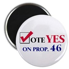 """Vote YES on Prop 46 2.25"""" Magnet (10 pack)"""