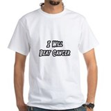 &quot;I Will Beat Cancer&quot;  Shirt