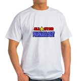 """All Star Pharmacologist"" T-Shirt"