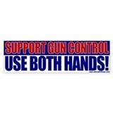 Support Gun Control Bumper Bumper Sticker