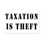 Taxation is Theft Mini Poster Print