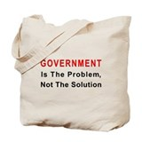 Government is the problem Tote Bag