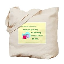 Things That Go Right Tote - Front & Back Messa