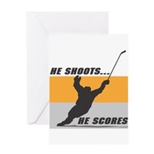 He Shoots...He Scores! Greeting Card