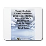 """Change will not come..."" Bar Mousepad"