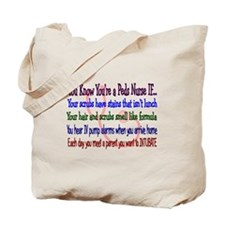 More PEDS Nurse Tote Bag