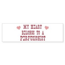 Belongs to Perfusionist Bumper Bumper Sticker