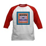 Born to Include Tee
