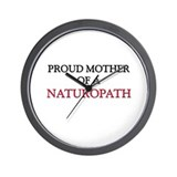 Proud Mother Of A NATUROPATH Wall Clock