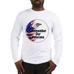 Remember Our Veterans (Front) Long Sleeve T-Shirt