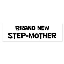 Brand New Step-mother Bumper Bumper Sticker