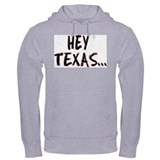 Hoodie-Hey Texas... Get Over It!