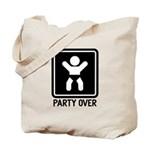 Party Over Tote Bag