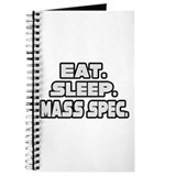 """Eat. Sleep. Mass Spec."" Journal"