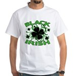 Black Shamrocks Black Irish White T-Shirt