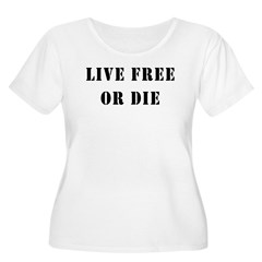Live Free or Die Women's Plus Size Scoop Neck T-Sh