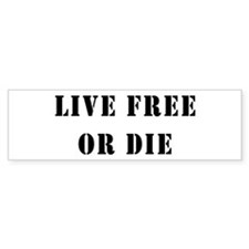 Live Free or Die Bumper Bumper Sticker