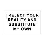 I Reject Your Reality Mini Poster Print