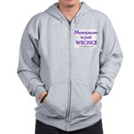 Menopause is Wrong! Zip Hoodie