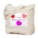 I Love Model Horses Tote Bag