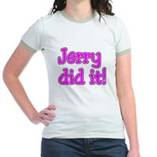 Jerry Did It T