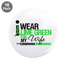 "I Wear Lime Green For My Wife 3.5"" Button (10 pack"