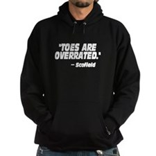 Toes Are Overrated Hoodie