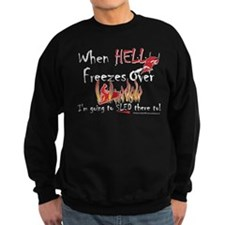 Hell Freezes With the Devil Sweatshirt