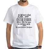 Ask Not Costumer Shirt