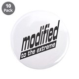 "Modified To The Extreme 3.5"" Button (10 pack)"