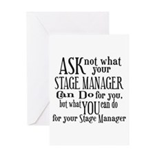 Ask Not Stage Manager Greeting Card