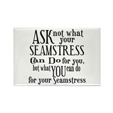 Ask Not Seamstress Rectangle Magnet
