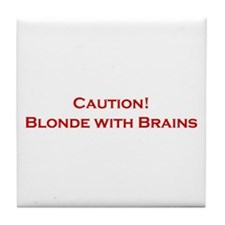 Blonde With Brains Tile Coaster