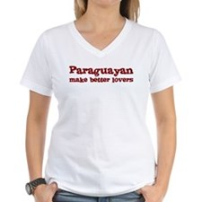 Paraguayan Make Better Lovers Shirt