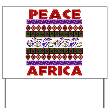 Africa Peace Yard Sign