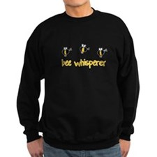 Bee whisperer Sweatshirt