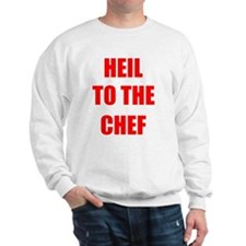 Heil to the Chef Sweatshirt